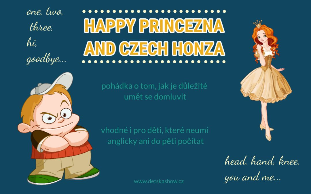 Happy princezna and Czech Honza