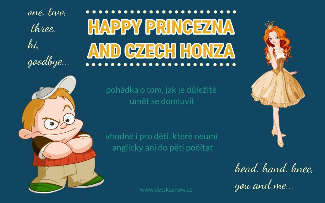 Happy princezna and Czech Honza